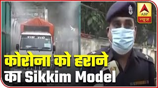Sikkim sets an example in efforts to uproot Coronavirus - ABPNEWSTV
