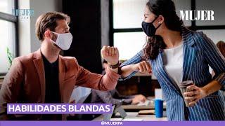 3 HABILIDADES BLANDAS QUE DEBES DESARROLLAR |  Mujer