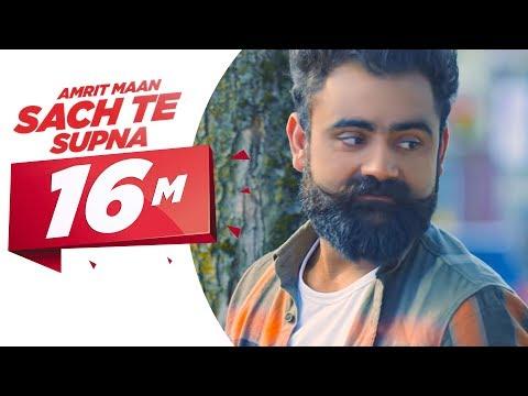 Sach Te Supna Lyrics – Amrit Maan