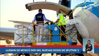 Llegan de Moscú 500 mil dosis de Sputnik V