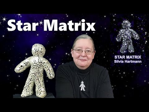 Star Matrix - Sternenmatrix mit Silvia Hartmann