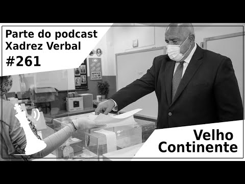 Velho Continente - Xadrez Verbal Podcast #261