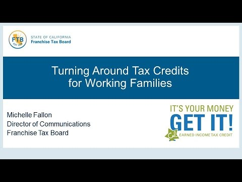 GTI2017 SEP Turning Around Tax Credits for Working Families - FTB