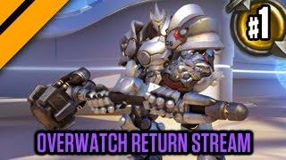 Overwatch Beta Return Stream! P1