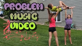 Problem Cheer and Gymnastics Music Video