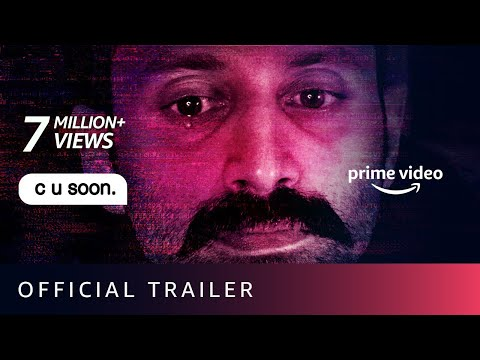 C U Soon - Official Trailer | Fahadh Faasil, Roshan Mathew, Darshana Rajendran