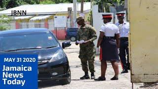 Jamaica News Today May 31 2020/JBNN