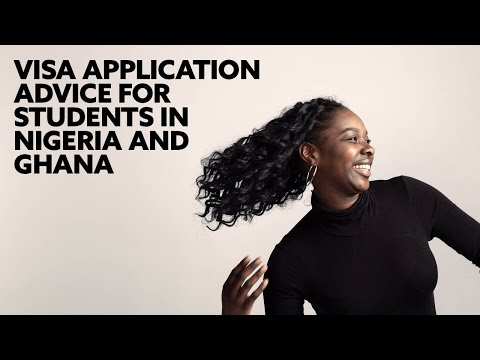 Visa Application Advice for students in Nigeria and Ghana.