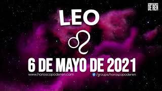 Horoscopo De Hoy Leo - 6 de Mayo de 2021