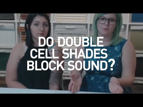 Do Double Cell Shades Block Sound?