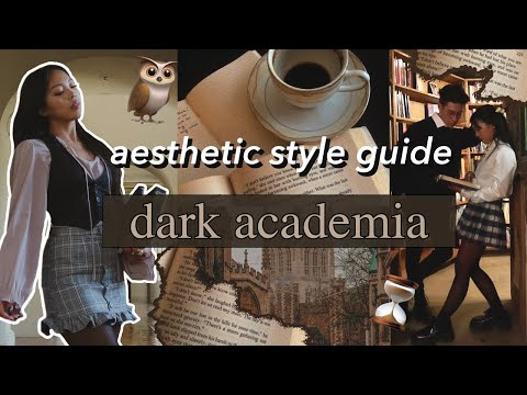AESTHETIC STYLE GUIDE: Dark Academia | Episode 2 | outfit ideas, visual moodbooard, movie recs, etc!