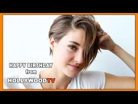 Happy Birthday Shailene Woodley - Hollywood TV