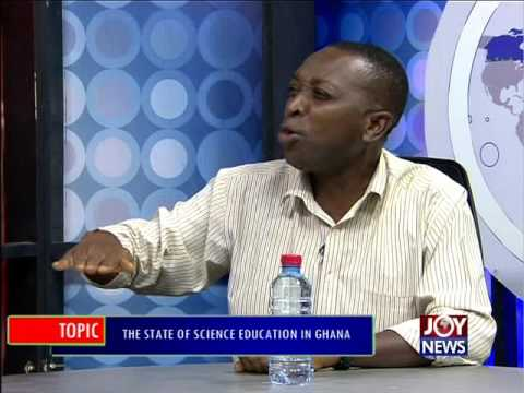 The State of science education in Ghana - PM Express (27-5-16)