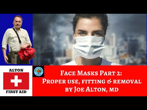 Face Masks Part 2: Proper Fit and Safe Removal of Surgical & N95 Masks  by Dr. Alton