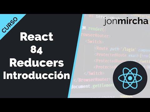 Curso React: 84. Reducers Introducción - jonmircha