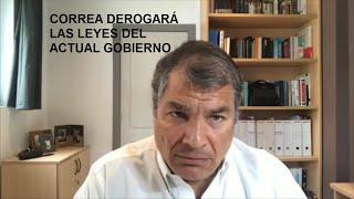 ATENCIÓN, Correa Promete Derogar todas las leyes Cuánticas del gobierno
