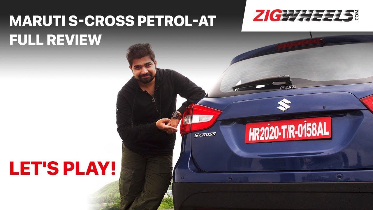 🚗 Maruti S-Cross Petrol Automatic: First Drive Review | Better S-Cross Than Before? | ZigWheels.com