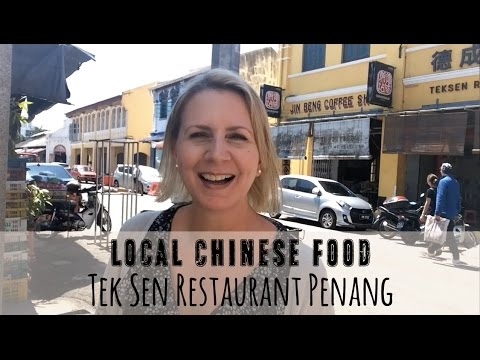 Tek Sen - Best Local 50 Yr Old Chinese Restaurant in Historic Penang