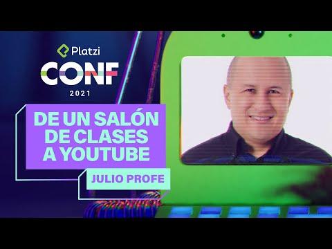 De un salón de clases a YouTube | Julio Profe | Platzi CONF 2021