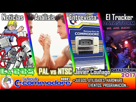 La Hora de Commodore #0005 - La BBS, Entrv Javi Commodore Spain, PAL vs NTSC, Datastorm 2017