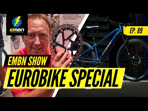 Wrapping Up Eurobike 2019 | EMBN Show Ep. 89