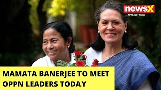 Mamata Banerjee To Meet Oppn Leaders Today | Discussion Over Pegasus Row | NewsX - NEWSXLIVE