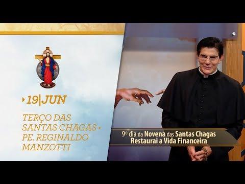 Terço das Santas Chagas | Padre Reginaldo Manzotti | 19 de Junho de 2019