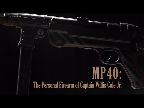 MP40: The Personal Firearm of Captain Willis Cole Jr.