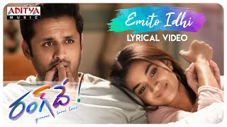 Emito Idhi Lyrical | Rang De Songs | Nithiin, Keerthy Suresh | Venky Atluri | DSP - ADITYAMUSIC