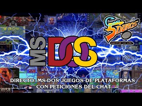DIRECTO: MS-DOS JUEGOS DE PLATAFORMAS (PETICIONES DEL CHAT)