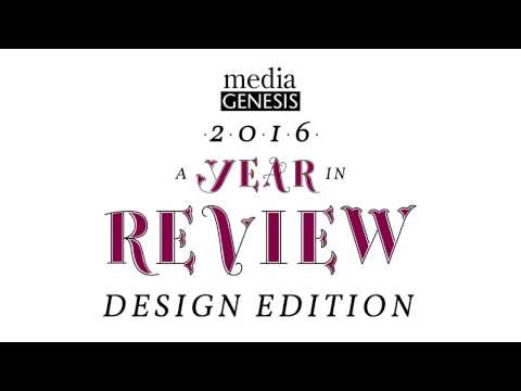2016 - Our Year in Review - Design Edition