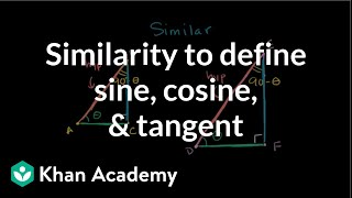 Similarity to define sine, cosine, and tangent