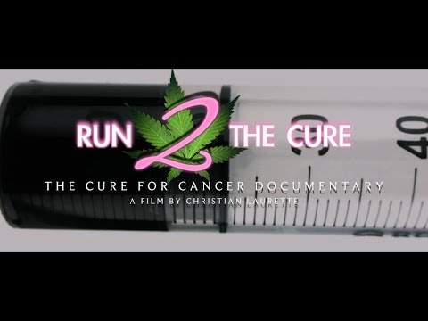 RUN FROM THE CURE 2 - RUN 2 THE CURE: The Cure for Cancer Documentary TRAILER