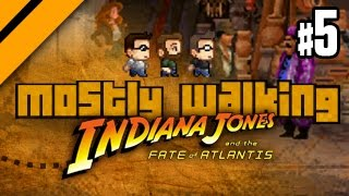 Mostly Walking - Indiana Jones and the Fate of Atlantis - P5
