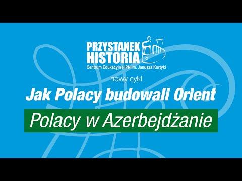 Polacy w Azerbejdżanie – dyskusja online z cyklu Jak Polacy budowali Orient