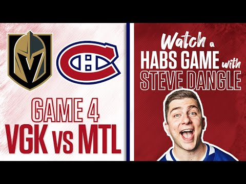 Watch Vegas Golden Knights vs. Montreal Canadiens Game 4 LIVE w/ Steve Dangle