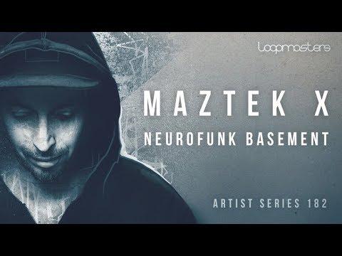 Loopmasters Artist Series | Maztek X Neurofunk Basement | Sounds, Loops & Samples