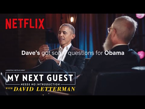 connectYoutube - David Letterman Has Questions For President Obama | My Next Guest Needs No Introduction | Netflix