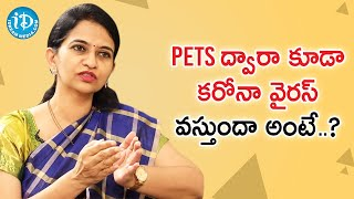 Covid-19 Transmission Through Pets - Dr. Sharmila Explains | Healthy Conversations With iDream - IDREAMMOVIES