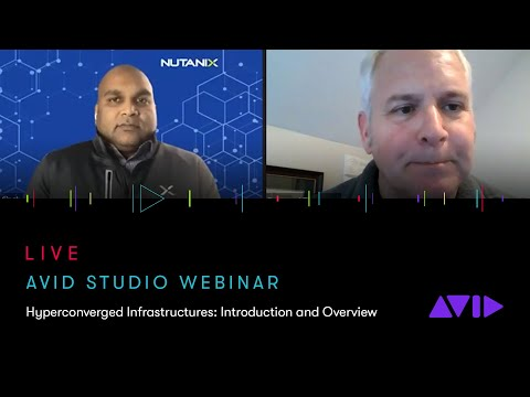 Avid Studio Webinar — Hyperconverged Infrastructures: Introduction and Overview