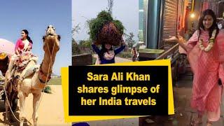 Sara Ali Khan shares glimpse of her India travels - IANSINDIA