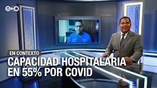 Aumentan los casos de jóvenes hospitalizados por covid, advierte Julio Sandoval  | En Contexto
