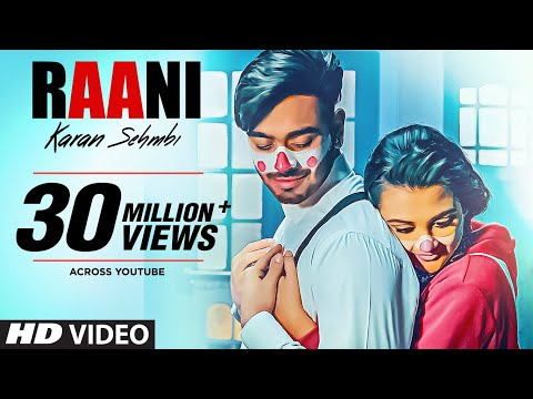Raani-Karan Sehmbi Full HD Video Song With Lyrics