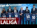 العصبة الإسبانية لكرة القدم الليغا تقدم الدفعة الجديدة لسفرائها عبر العالم