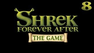 Shrek 4 Forever After [Шрек 4 Навсегда] прохождение - Серия 8