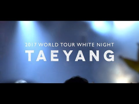 connectYoutube - TAEYANG 2017 WORLD TOUR 'WHITE NIGHT' - SPOT