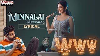 Minnalai Lyrical   WWW Songs   AdithArun   ShivaniRajashekar   K.V.Guhan    YazinNizar  Simon K King - ADITYAMUSIC