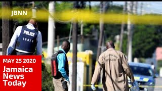 Jamaica News Today May 25 2020/JBNN