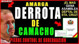 ¡DERRO-TA DE CAMACHO! PIERDE CONTROL DE GOBERNACION. MAS- IPSP CANA ASAMBLEA DEPARMENTAL D STA CRUZ
