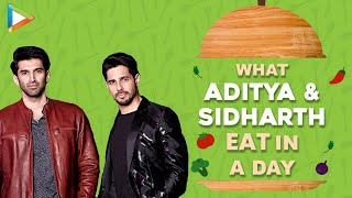 What I Eat In A Day With Aditya Roy Kapur & Sidharth Malhotra | Diet | Lifestyle - HUNGAMA